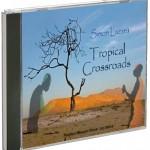 Tropical Crossroads