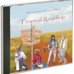 Tropical Roadtrip